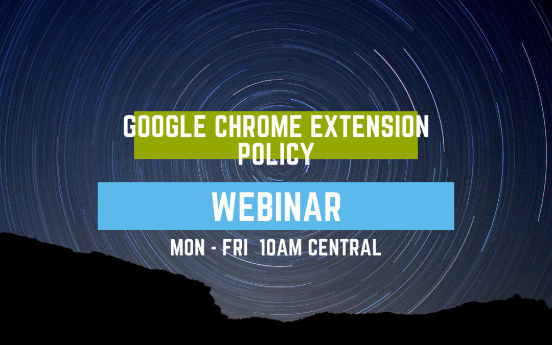 Google Chrome Web Store Policies Webinar